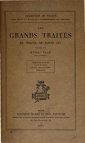Les grands traités du règne de Louis XIV: Volumes1à3