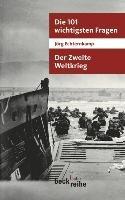Die 101 wichtigsten Fragen   der Zweite Weltkrieg PDF