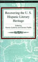 Recovering The U S Hispanic Literary Heritage  Volume I PDF