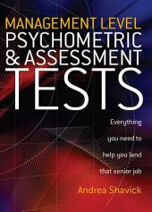 Management Level Psychometric and Assessment Tests: Everything You Need to Help You Land That Senior Job