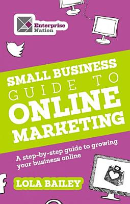 The Small Business Guide to Online Marketing PDF