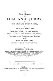 True History of Tom and Jerry: Or, The Day & Night Scenes of Life in London ...
