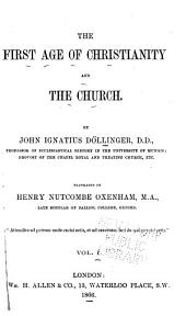 The First Age of Christianity and the Church: Volume 1