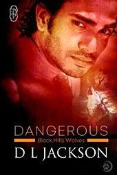 Dangerous (Black Hills Wolves #24): Black Hills Wolves