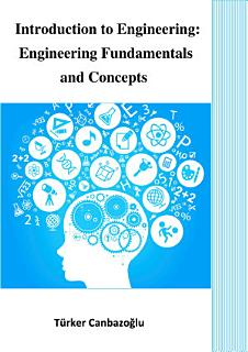 Introduction to Engineering  Engineering Fundamentals and Concepts Book