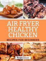 Air Fryer Healthy Chicken Recipes