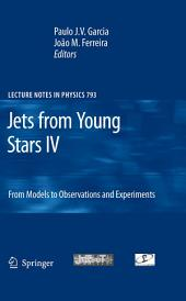 Jets from Young Stars IV: From Models to Observations and Experiments