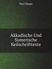 Akkadische Und Sumerische Keilschrifttexte