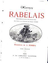 Œuvres de Rabelais: Édition conforme aux derniers textes revus par l'auteur