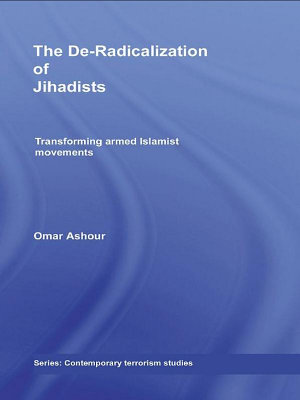 The De Radicalization of Jihadists
