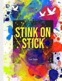 Stink On A Stick
