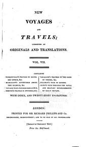 New Voyages and Travels: Consisting of Originals, Translations, and Abridgments ; with Index and Historical Preface, Volume 7