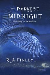 The Darkest Midnight: The Wheel of the Year: Book Two