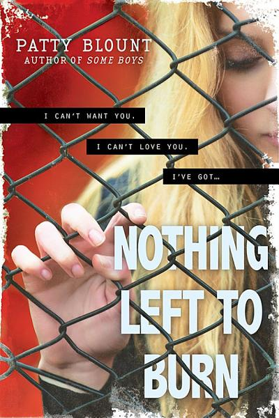Download Nothing Left to Burn Book