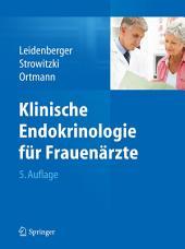 Klinische Endokrinologie für Frauenärzte: Ausgabe 5