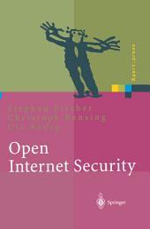Open Internet Security: Von den Grundlagen zu den Anwendungen