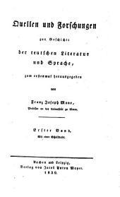 Quellen und forschungen zur geschichte der teutschen literatur und sprache: zum erstenmal hrsg