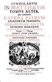 Catena, patrum graecorum triginta in Matthaeum. etc. Tolosae 1647