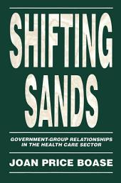 Shifting Sands: Government-Group Relationships in the Health Care Sector