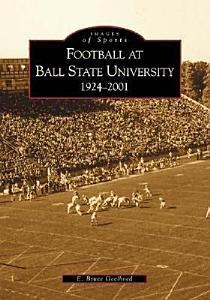 Football at Ball State University, 1924-2001