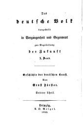 Geschichte der deutschen Kunst: Von der Mitte des 16. bis Ende des 18. Jahrhunderts, Band 3