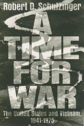 SCHULZINGER:A TIME FOR WAR P