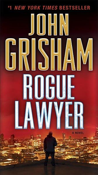 Download Rogue Lawyer Book