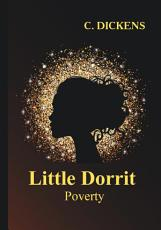 Little Dorrit  Book the First  Poverty PDF