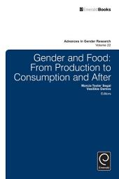 Gender and Food: From Production to Consumption and After