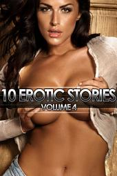 10 Erotic Stories: Volume 4