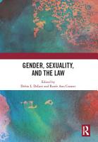 Gender  Sexuality  and the Law PDF