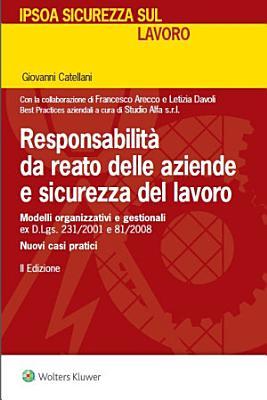 Responsabilit   da reato delle aziende e sicurezza del lavoro PDF