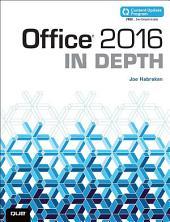 Office 2016 In Depth (includes Content Update Program): Office 2016 In Depth _p1