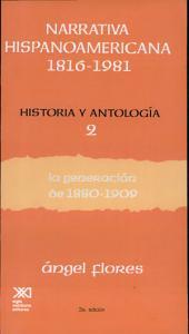 Narrativa hispanoamericana, 1816-1981: La generación de 1880-1909