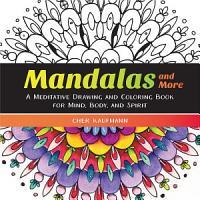 Mandalas And More PDF