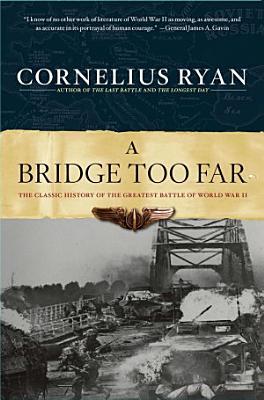 A Bridge Too Far PDF