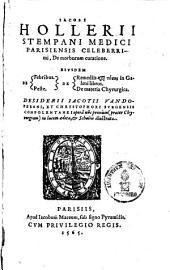 Iacobi Hollerii De morborum curatione