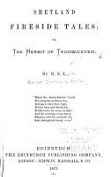 Shetland Fireside Tales  Or  The Hermit of Trosswickness PDF