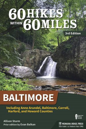 60 Hikes Within 60 Miles  Baltimore PDF
