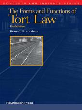 Abraham's The Forms and Functions of Tort Law, 4th (Concepts and Insights Series): Edition 4