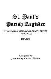 St. Paul's Parish Register: Stafford-King George Counties, Virginia, 1715-1798