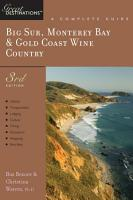 Explorer s Guide Big Sur  Monterey Bay   Gold Coast Wine Country  A Great Destination  Third Edition  PDF