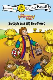 The Beginner's Bible Joseph and His Brothers