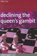 Declining the Queen s Gambit PDF