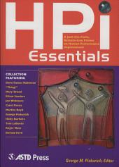 HPI Essentials: A Just-the-facts, Bottom-line Primer on Human Performance Improvement