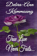 True Love Never Fails  Book PDF