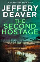 The Second Hostage  A Colter Shaw Short Story PDF
