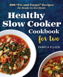 Healthy Slow Cooker Cookbook For Two Book PDF