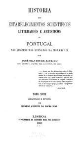 Historia dos estabelecimentos scientificos: Indice geral [dos 17 tomos