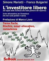 L'investitore libero – Terza Parte